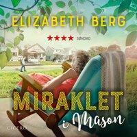 Miraklet i Mason - Elizabeth Berg