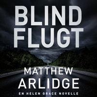 Blind flugt - Matthew Arlidge