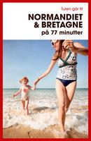 Turen går til Normandiet & Bretagne på 77 minutter - Ove Rasmussen