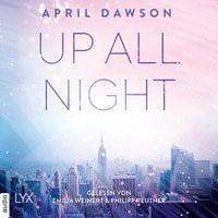 Up all night - April Dawson