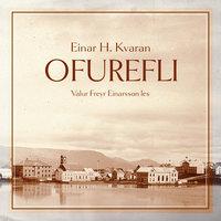 Ofurefli - Einar Hjörleifsson Kvaran