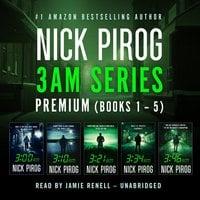 3:00 A.M. Premium: Books 1–5 - Nick Pirog
