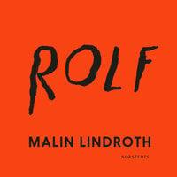 Rolf - Malin Lindroth