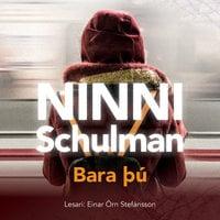 Bara þú - Ninni Schulman