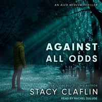 Against All Odds - Stacy Claflin