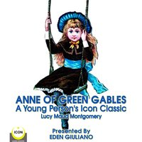 Anne Of Green Gables - A Young Person's Icon Classic - Lucy Maud Montgomery
