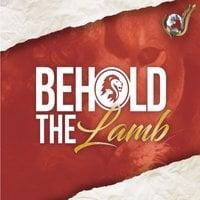 Behold The Lamb - Evangelist Nathan Morris