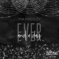 Ever and a day - Mia Kingsley