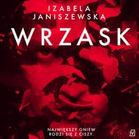 Wrzask - Izabela Janiszewska