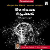 Emotional Intelligence – Idliyaga Irungal - Audio - Soma Valliappan