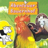 Abenteuer auf dem Bauernhof - Susanne Schindler Günther
