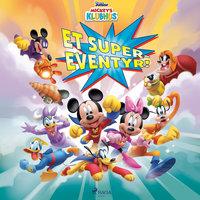 Mickeys Klubhus - Et super-eventyr! - Disney