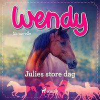 Wendy - Julies store dag - Diverse