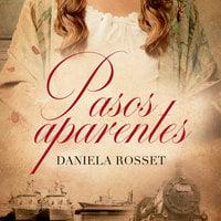 Pasos aparentes - Daniela Rosset