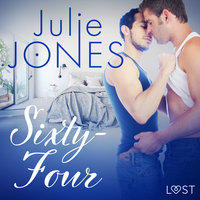 Sixty-Four - Breve racconto erotico - Julie Jones