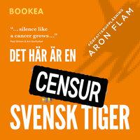 Det här är en svensk tiger - Aron Flam