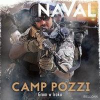 Camp Pozzi. GROM w Iraku - Naval .