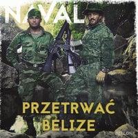 Przetrwać Belize - Naval .