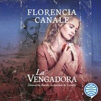 La vengadora - Florencia Canale