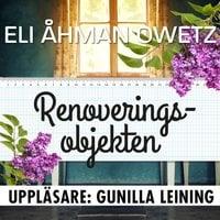 Renoveringsobjekten - Eli Åhman Owetz