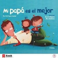 Mi papá es el mejor - Eva Rodríguez