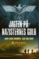 Jagten på nazisternes guld 1. - Anne Sofie Hammer, Lise Bidstrup