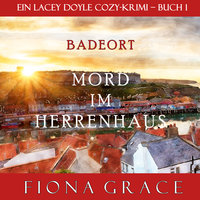 Mord im Herrenhaus - Fiona Grace