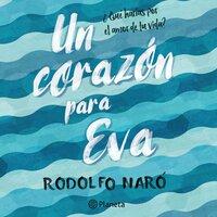 Un corazón para Eva - Rodolfo Naró