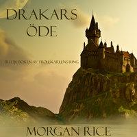 Drakars Öde - Morgan Rice