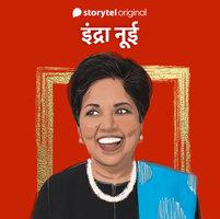 Indra Nooyi - Yashwant Kasotia, Harshit Gupta