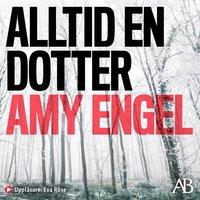 Alltid en dotter - Amy Engel