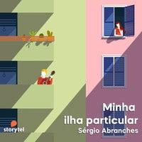 Minha ilha particular - Sérgio Abranches