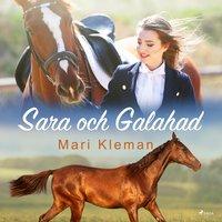 Sara och Galahad - Mari Kleman