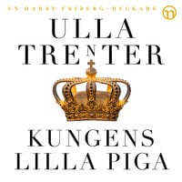 Kungens lilla piga - Ulla Trenter