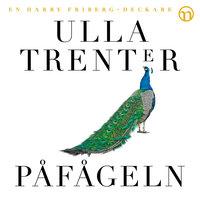 Påfågeln - Ulla Trenter
