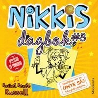 Nikkis dagbok #3: Berättelser om en (INTE SÅ) talangfull popstjärna - Rachel Renée Russell
