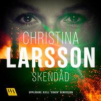 Skendåd - Christina Larsson