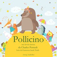 Pollicino - Charles Perrault