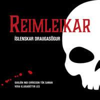 Reimleikar – Íslenskar draugasögur - Guðjón Ingi Eiríksson