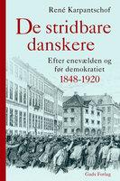 De stridbare danskere - René Karpantschof