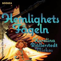 Hemlighetsfågeln - Karolina Bjällerstedt