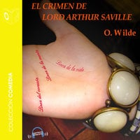 El crimen de Lord Arthur Saville - Dramatizado - Oscar Wilde