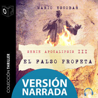 Apocalipsis - III - El falso profeta - NARRADO - Mario Escobar Golderos