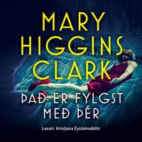 Það er fylgst með þér - Mary Higgins Clark