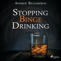 Stopping Binge Drinking - Andrew Richardson