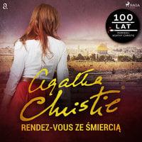 Rendez-vous ze śmiercią - Agatha Christie