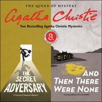 The Secret Adversary & And Then There Were None - Agatha Christie