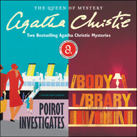 Poirot Investigates & The Body in the Library - Agatha Christie