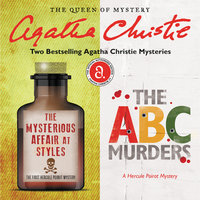 The Mysterious Affair at Styles & The ABC Murders - Agatha Christie