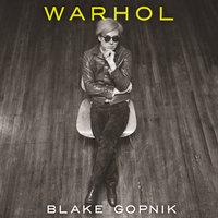 Warhol - Blake Gopnik